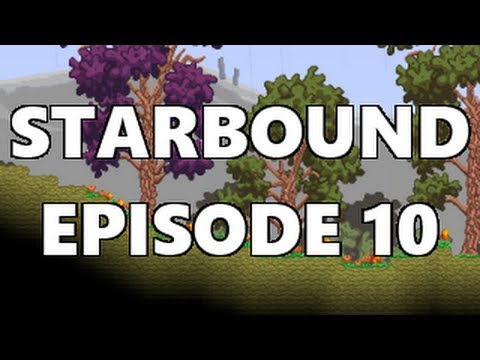 Starbound - Let's Play Episode 10 - Getting iron, silver and gold