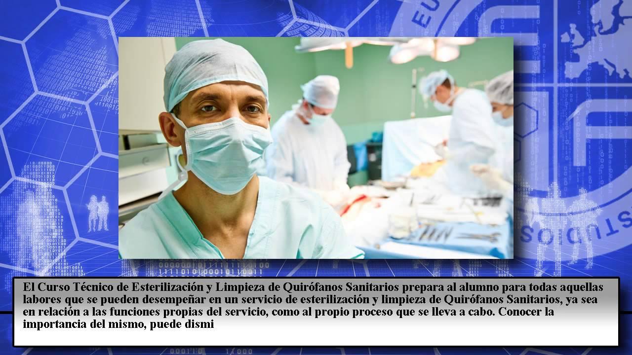 Curso tecnico esterilizacion limpieza quirofanos for Sanitarios online