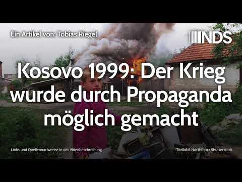 Kosovo 1999: Der Krieg wurde durch Propaganda möglich gemacht | Tobias Riegel