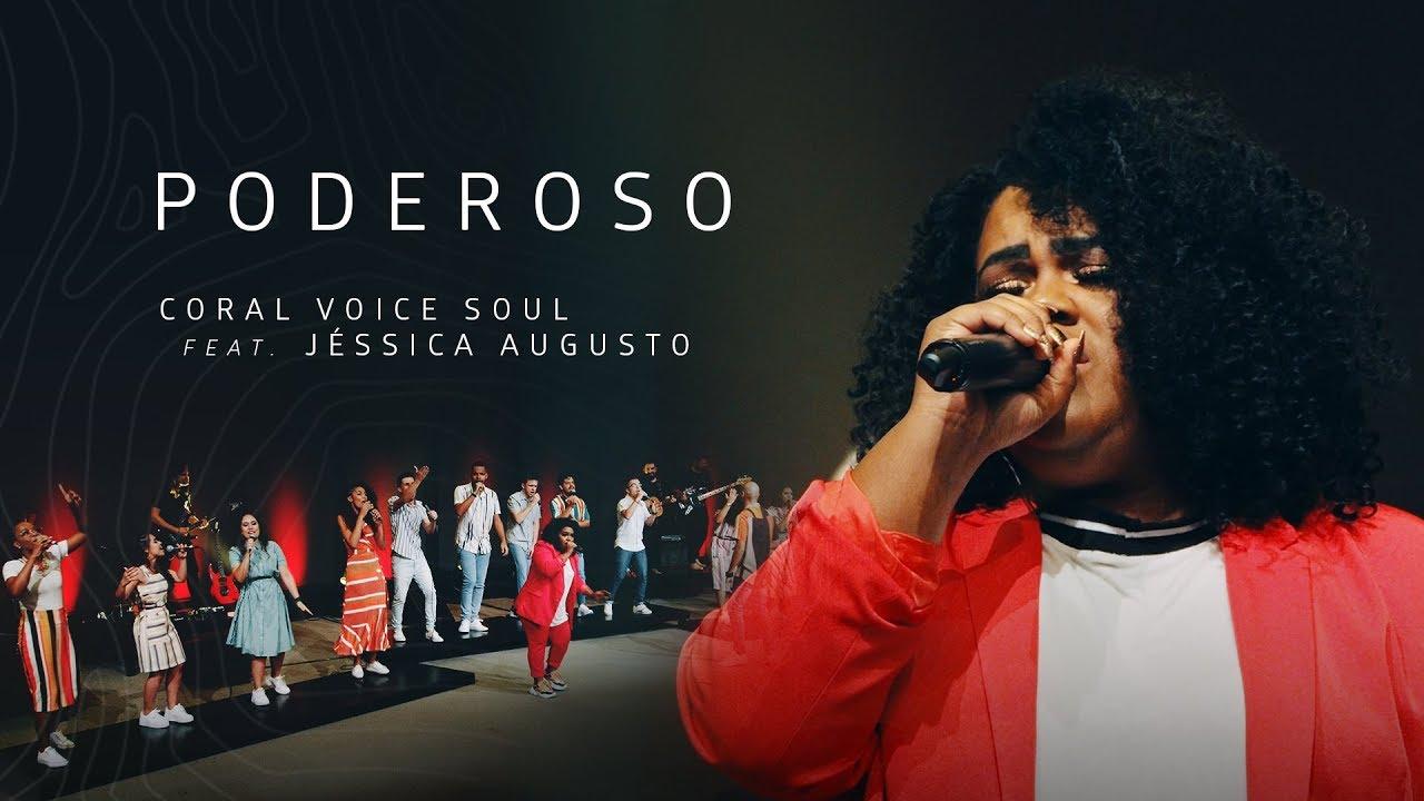 Download CORAL VOICE SOUL - PODEROSO (CLIPE OFICIAL) feat. JESSICA AUGUSTO