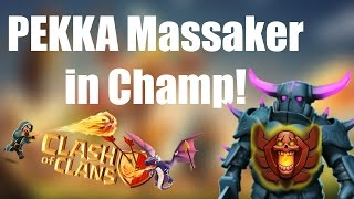 CLASH OF CLANS Deutsch: Pekka Massaker in Champ! ✭ Let's Play Clash of Clans