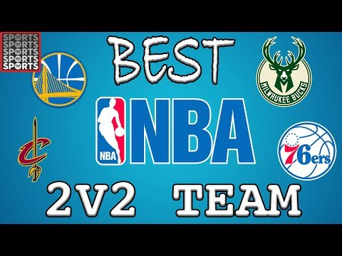 Who's The Best 2 On 2 NBA Team?