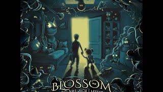 Blossom - Where Are You Hiding