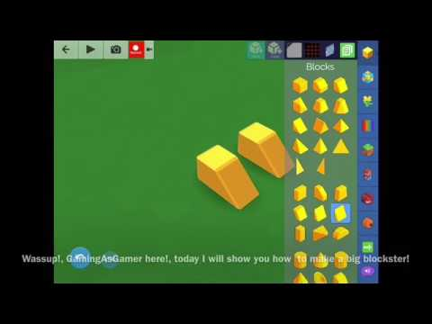 Blocksworld Tutorial : How To Make A Big Blockster