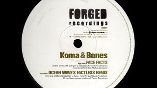 Koma & Bones - Face Facts (Ocean Wave