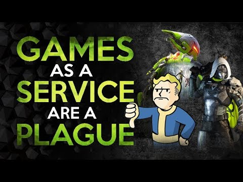 Games As A Service Are A Plague On The Industry Youtube