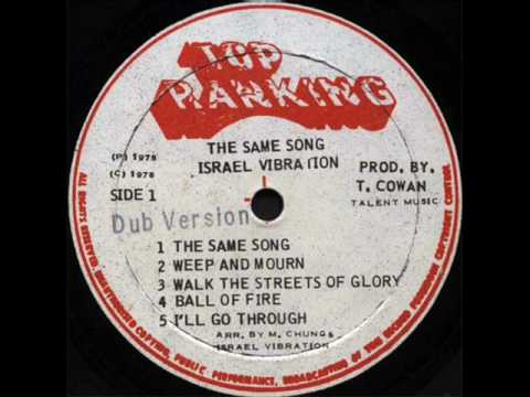 Israel Vibration ~ Ball of Fire