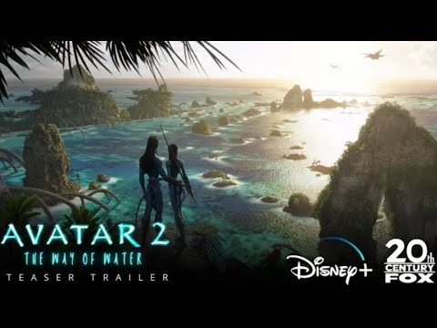 AVATAR 2 (2022) Teaser Trailer | 20th Century Fox | Disney
