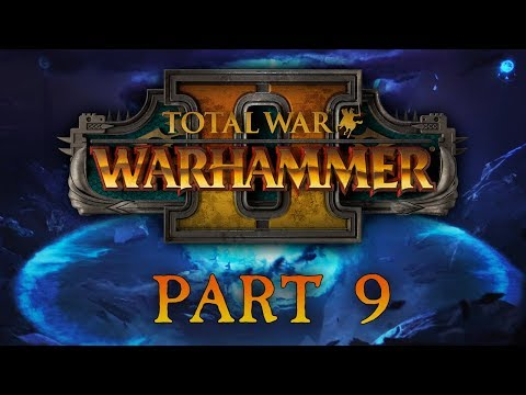 Total War: Warhammer 2 - Part 9 - If Itza War You Want...
