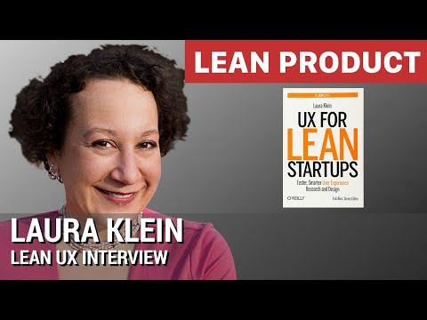Lean UX Expert Laura Klein Interviewed by Dan Olsen at Lean Product Silicon Valley Meetup