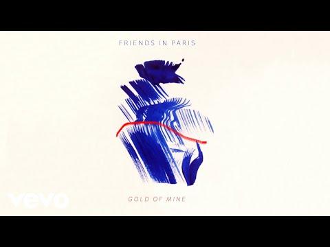 Friends In Paris - Gold Of Mine