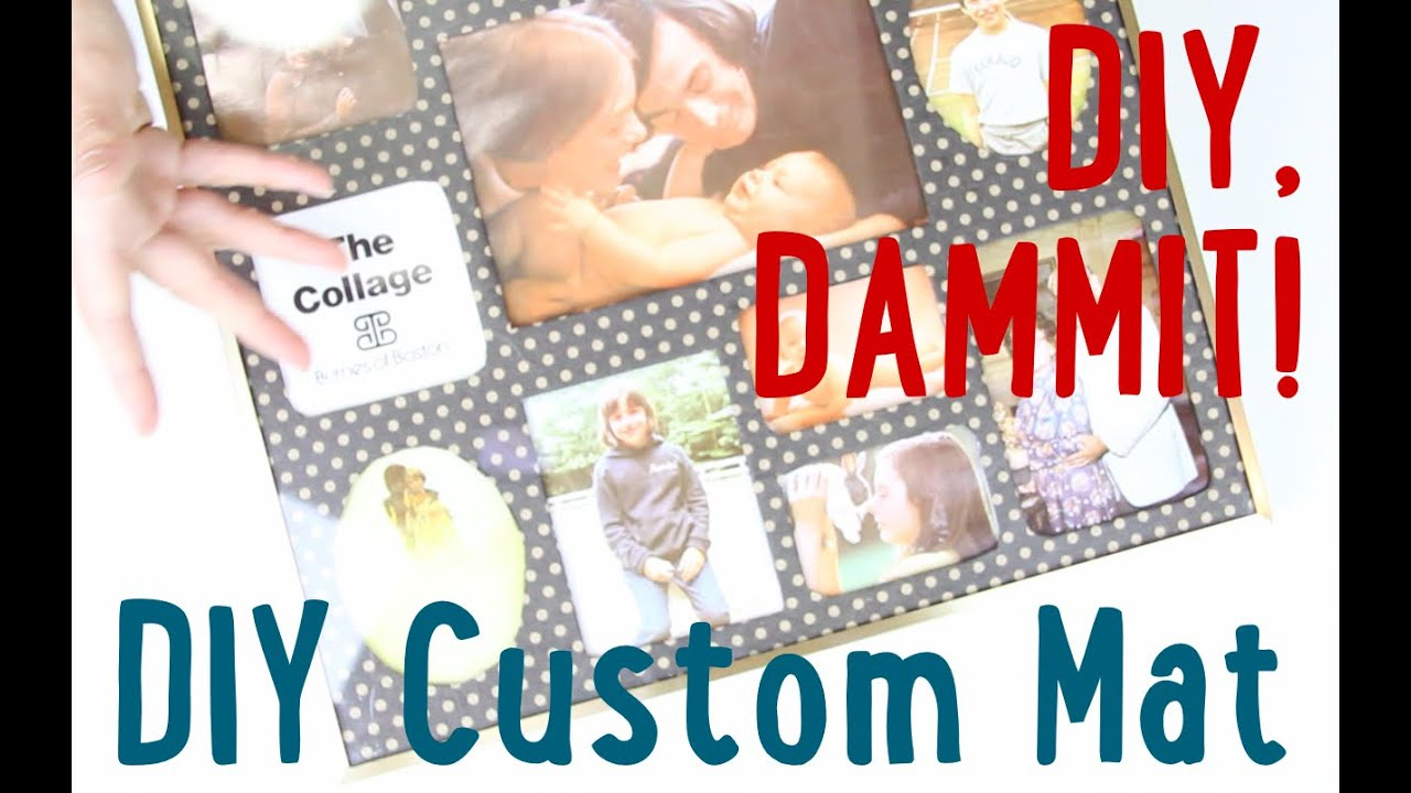 HOW TO MAKE A CUSTOM PICTURE FRAME MAT -- DIY, DAMMIT QUICKIE! - YouTube