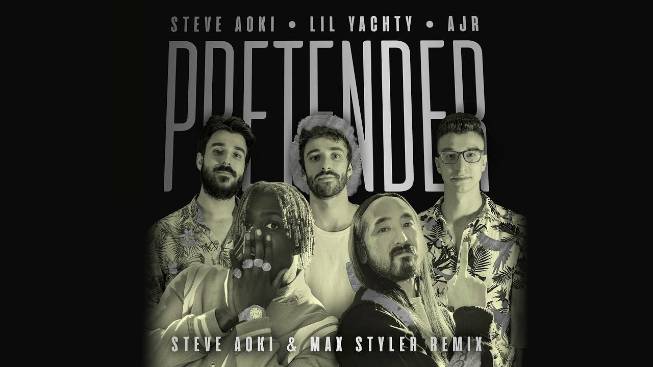 Steve Aoki — Pretender feat. Lil Yachty & AJR (Steve Aoki & Max Styler Remix) [Ultra Music]