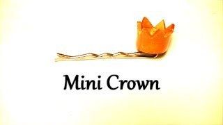 Mini Crown | DIY Hair Accessory by Craft Happy