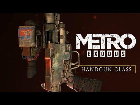 Metro Exodus - Handgun Class [UK]