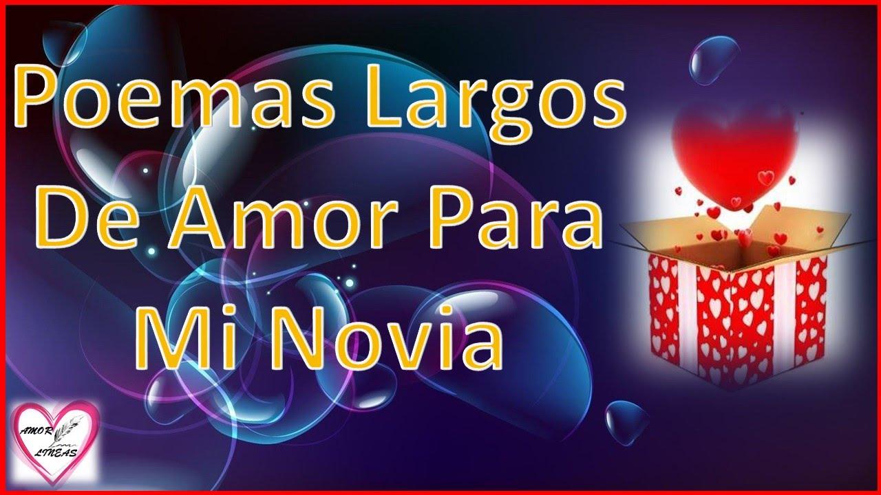 Poemas Largos De Amor Para Mi Novia Poemas Largos De Amor Amor Entre Lineas
