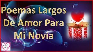 Poemas Largos De Amor Para Mi Novia -  Poemas Largos De Amor - Amor Entre Lineas