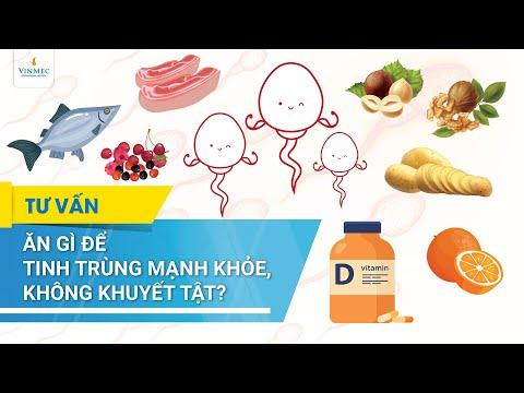 Ăn gì để tinh trùng mạnh khỏe, không khuyết tật?