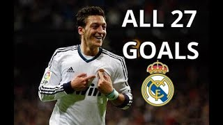 Mesut Ozil All 27 Goals For Real Madrid 2010-2013 HD