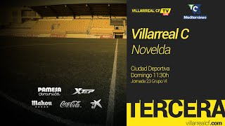 Villarreal C vs Novelda full match