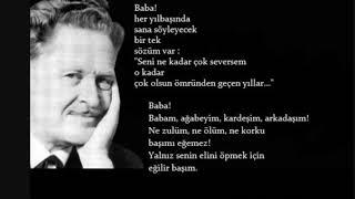 Baba siir - #Nazim HIkmet  #baba #babalargunu