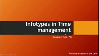 Infotypes in time management - part 1 ...