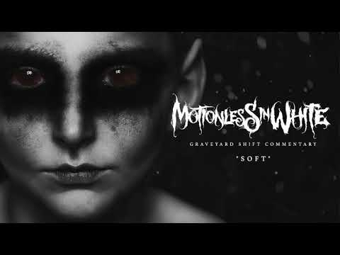 Motionless In White - Soft (Commentary)