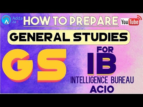 How To Prepare GS For IB  (Intelligence Bureau)  - ACIO