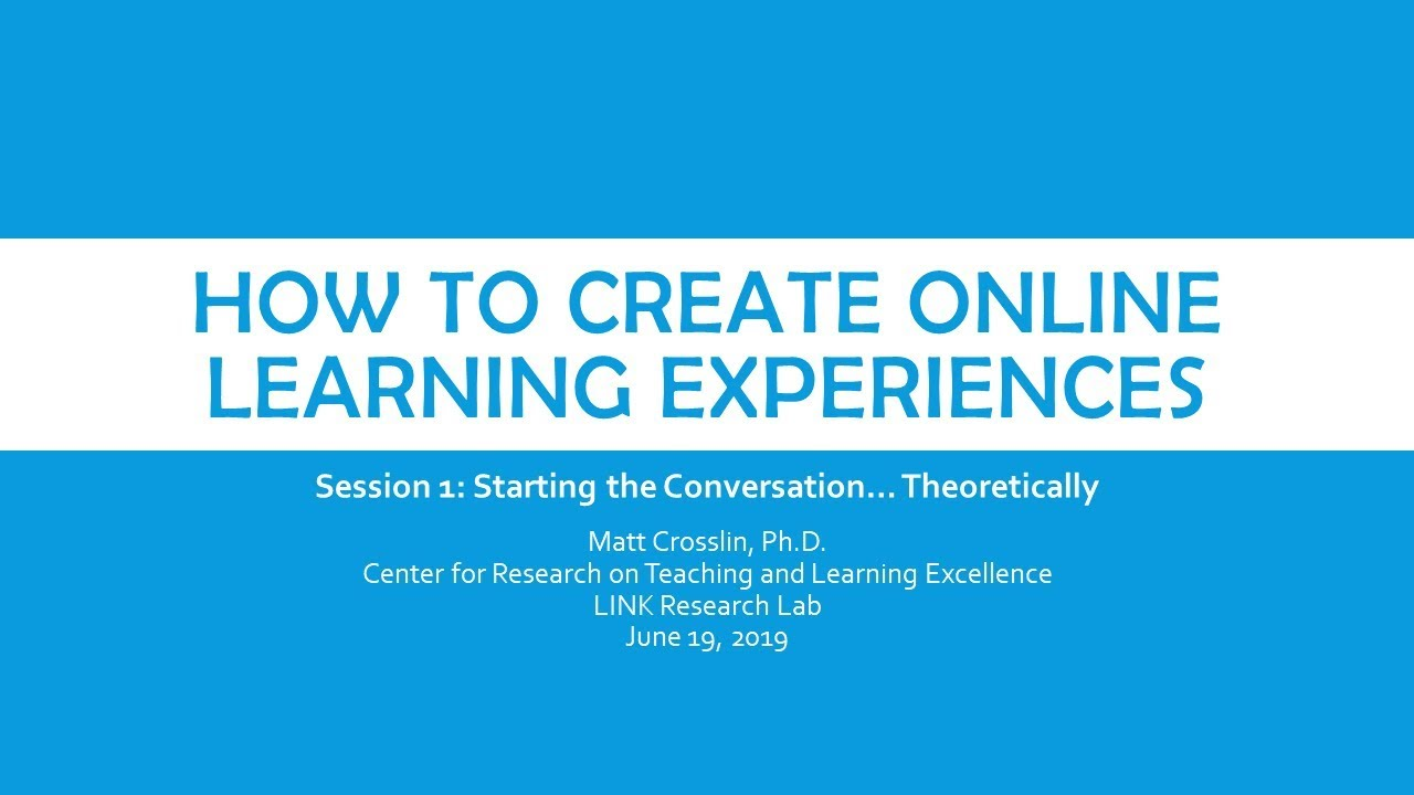 Online Learning Experiences Series Part 1: Theory – LINK