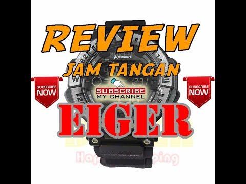 Review!! Tips memilih Jam Tangan EIGER Adventure Watch WP