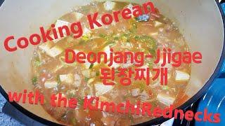 Cooking doenjangjjigae (된장찌개) with KimchiRednecks