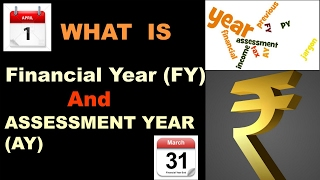 what is financial year fy and assessment year ay