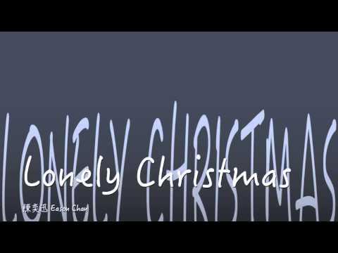 [完整 Full] [舊歌] Lonely Christmas-陳奕迅 (Eason Chan)