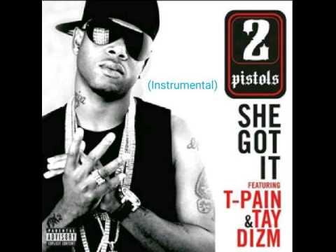 (Instrumental) She Got It - 2 Pistols ft. T-Pain, Tay Dizm (Instrumental)
