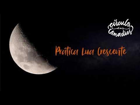 Prática da Lua Crescente - Círculo das Comadres
