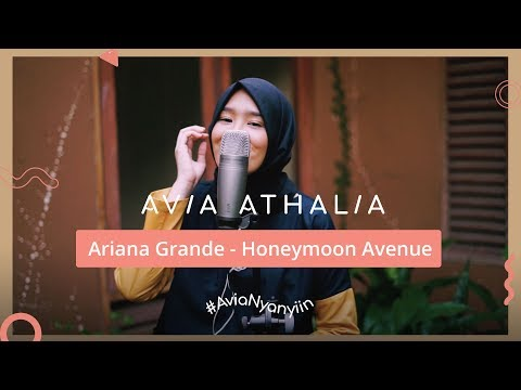 Ariana Grande - Honeymoon Avenue | #AviaNyanyiin Live Cover