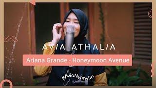 Ariana Grande - Honeymoon Avenue   #AviaNyanyiin Live Cover