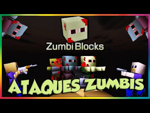 ZumbiBlocks – Ataques ZUMBIS