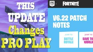 THIS UPDATE WILL CHANGE PRO GAMEPLAY | FORTNITE HEAVY ASSAULT RIFLE UPDATE PATCH NOTES 6.22 (TODAY)