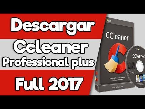 ★Descargar【CCleaner Professional Plus✔+SERIAL [ 2018 ] | Para Windows 7 /8/8.1/10/XP/Vista