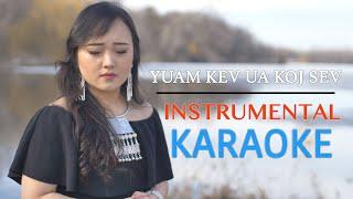 Yuam Kev Ua Koj Sev Karaoke - Pajai Yang