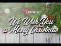 Lirik Lagu Natal: WE WISH YOU A MERRY CHRISTMAS