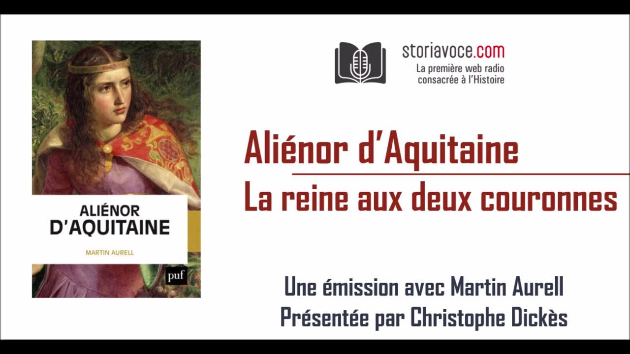 Aliénor d'Aquitaine : la reine aux deux couronnes
