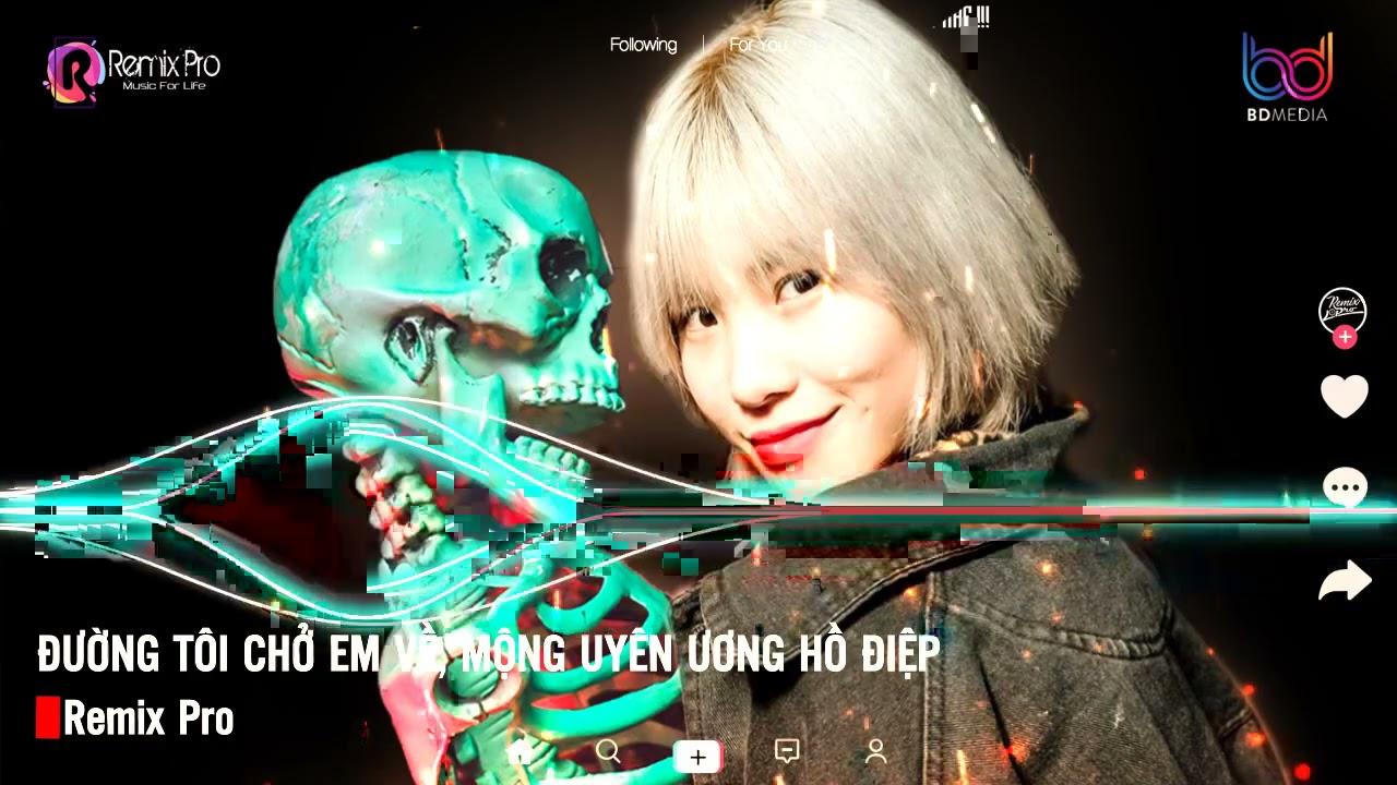 Đường Tôi Chở Em Về Remix♪Anh Thương Em Mà♪Đoạn Tuyệt Nàng Đi♪Đời Là Cát Bụi Remix♪Nonstop Việt Mix