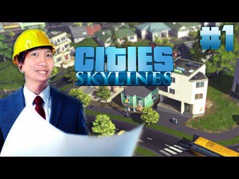 Cities: Skyline #1 - CHÀO MỪNG ĐẾN ANHAI CITY =))