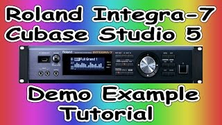 Roland integra -7/ Cubase Studio 5 - Demo & Example ( 2 )