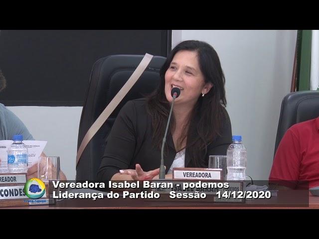 Vereadora Isabel Baran  podemos Liderança do Partido Sessão 14 12 2020