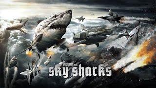Небесные акулы (Sky Sharks) 2017. Трейлер (Русская озвучка)