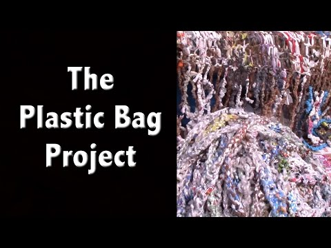 The Plastic Bag Project - Earth Day Activities - Reduce, Reuse, Recycle!