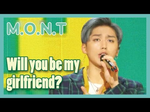 [HOT] M.O.N.T - Will you be my girlfriend? , 몬트 - 사귈래 말래? Show Music core 20190112